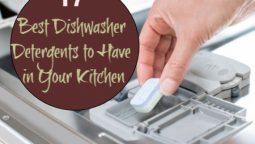 Best Dishwasher Detergents to Have in Your Kitchen