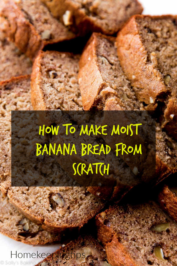 How to make moist banana bread recipes at home with easy ingredients