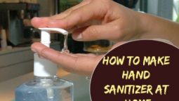How To Make Hand Sanitizer at Home - This will Help You Stay Safe