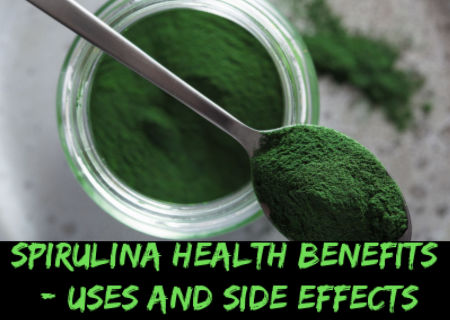 Spirulina Health Benefits - Uses and Side effects