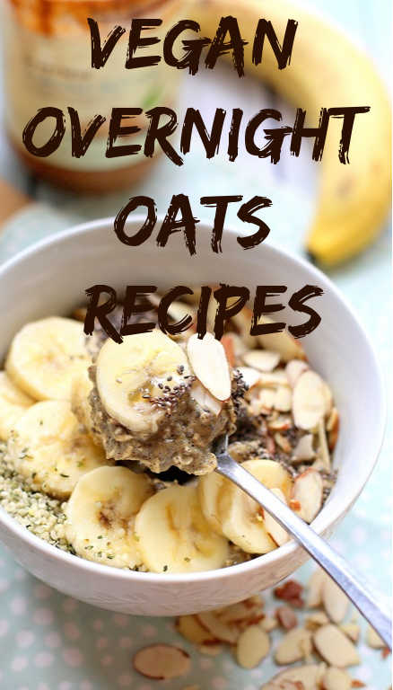 Vegan Overnight Oats Recipes for Weight Loss
