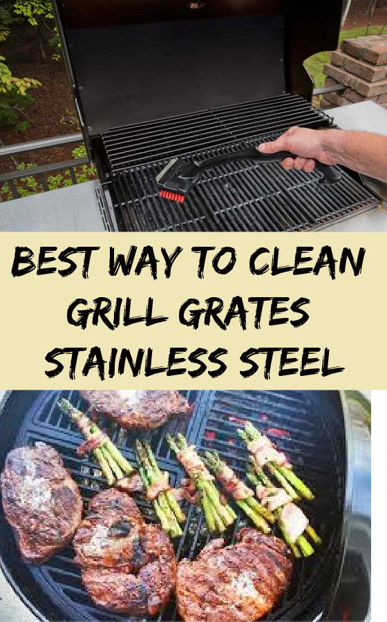 Best Way to Clean Grill Grates Stainless Steel