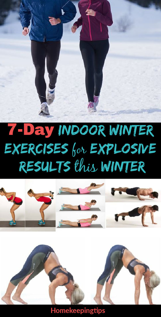7-Day Indoor Exercises for Explosive Results this Winter: Best Winter Workout Plan
